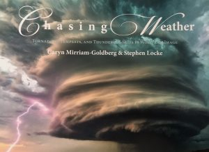 cover photo: Chasing Weather book by Caryn Mirriam-Goldberg and Stephen Locke